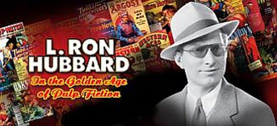 Historical Landmark in Publishing for Legendary Pulp Fiction Writer L. Ron Hubbard: Master of All Genres