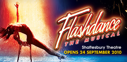 Leicester Square Box Office Release Tickets for West End Sensation: Flashdance the Musical