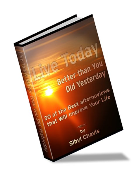 New E-Book, Live Today Better than You Did Yesterday, Offers Insights into Personal Growth