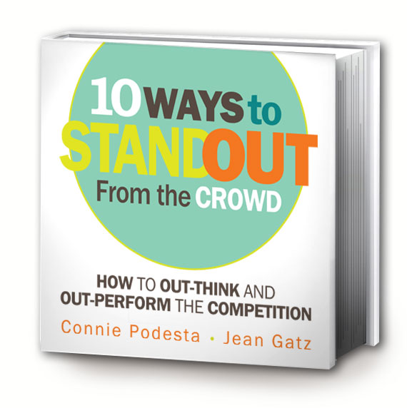 Want to Out-Think and Out-Perform the Competition? Stand Out Author Connie Podesta Pins Success on How We 'Act' or 'React'
