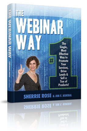 "Webinar Paydays: New Book ""The Webinar Way"" Describes 7 Pillars of Webinar Success to Maximize Sales"